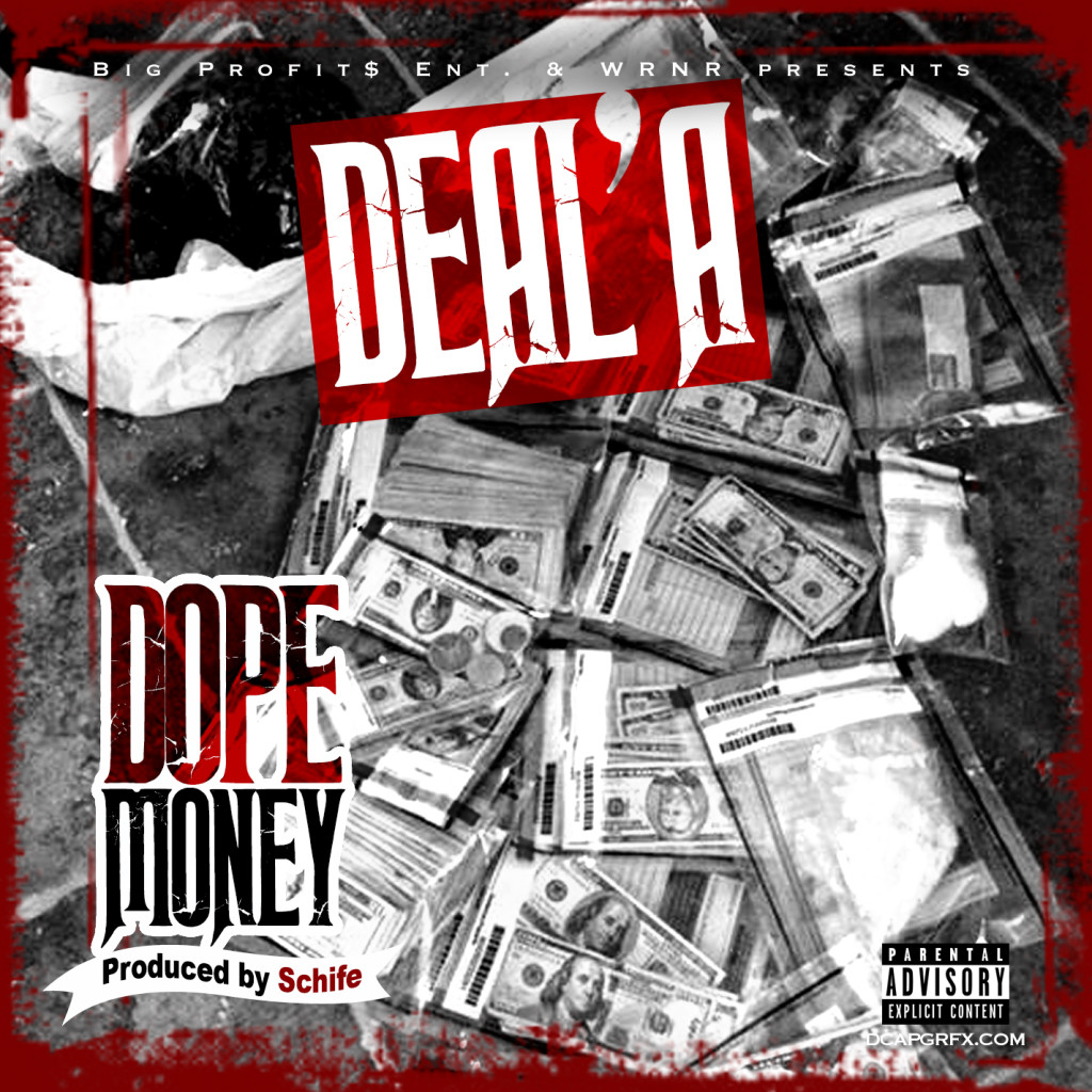 "[Single] Deal'a ""Dope Money"""