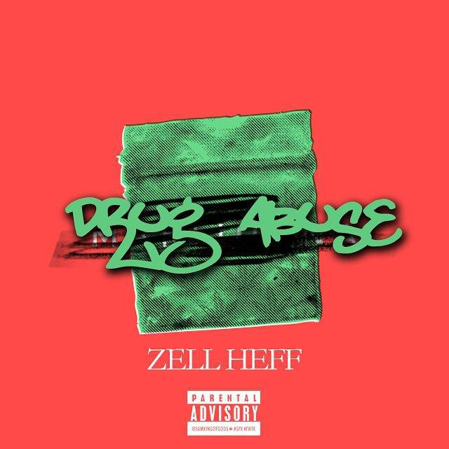 "[Single] @Zell_1 ""Drug Abuse"""
