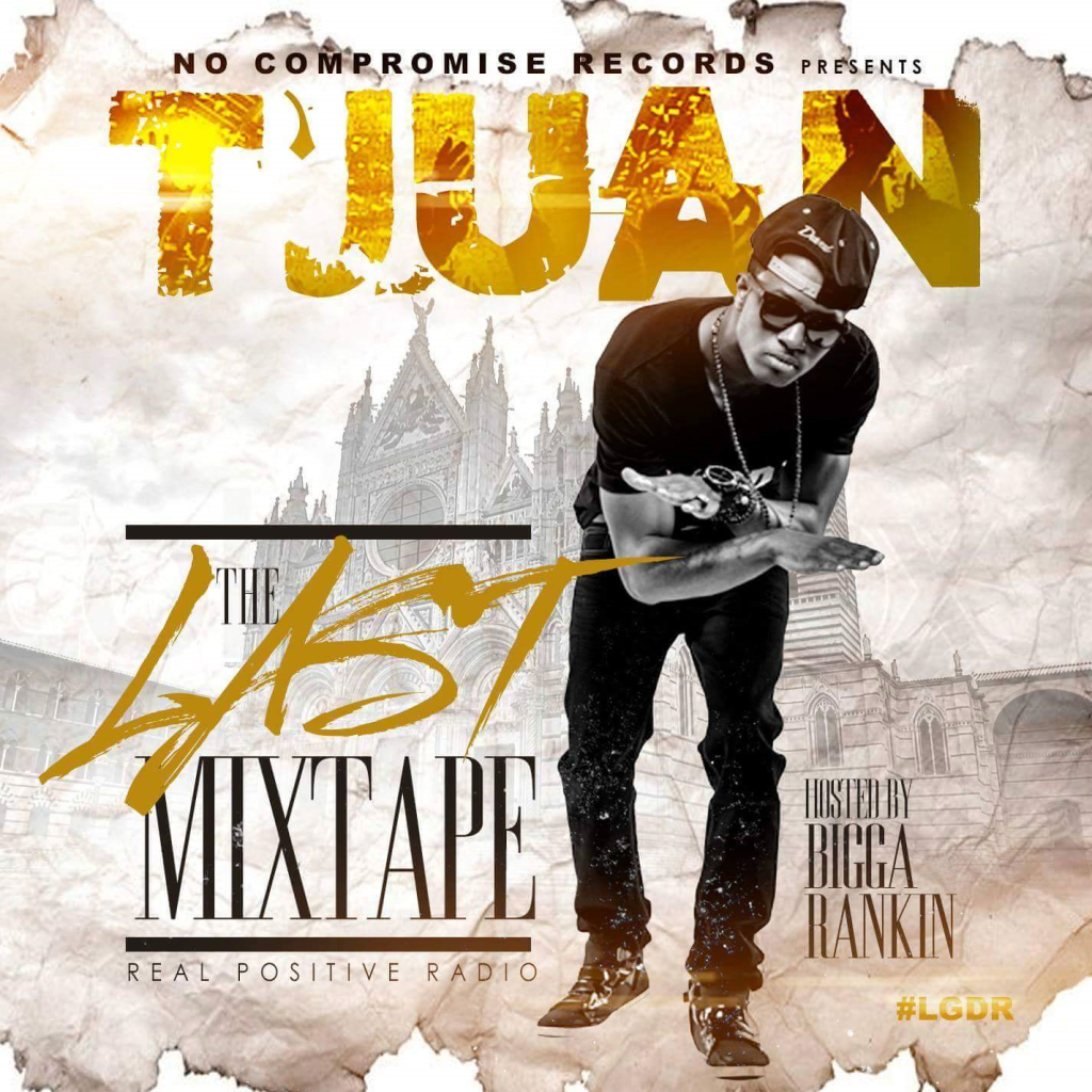 T'Juan - The Last Mixtape cover