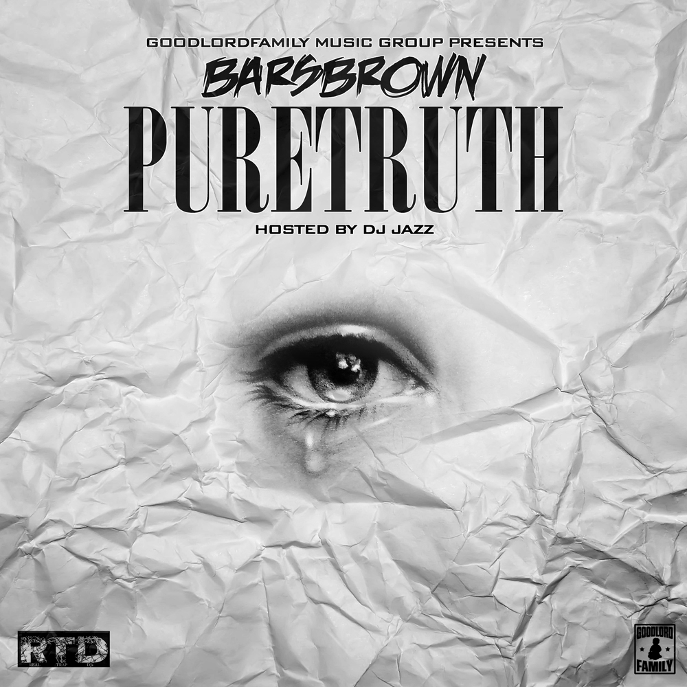 [Mixtape] BarsBrown 'PureTruth'