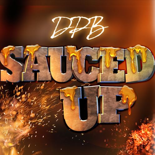 [Single] Da Pretty Boyz 'Sauced Up'