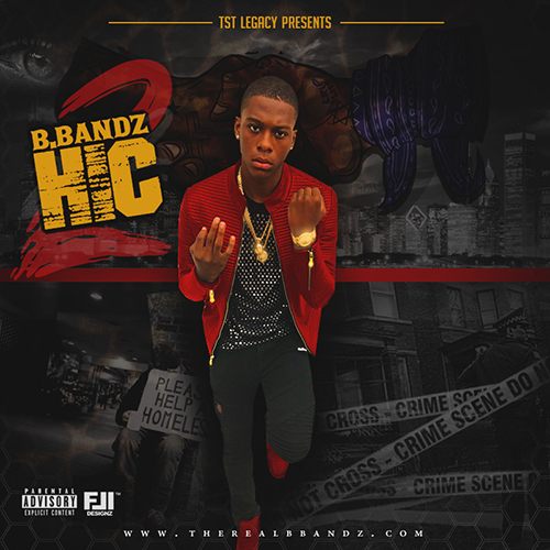 "[Mixtape] B.Bandz ""HIC2"""