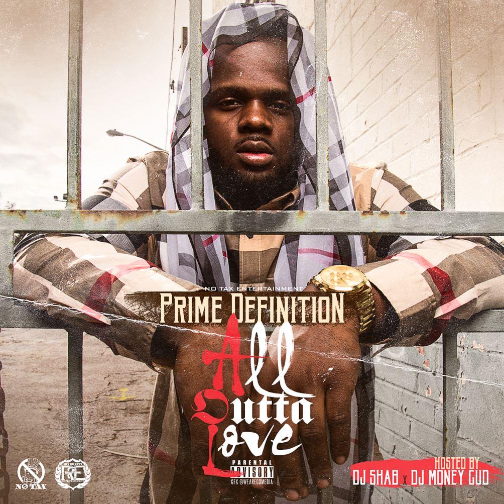 [Mixtape] Prime Definition - All Outta Love