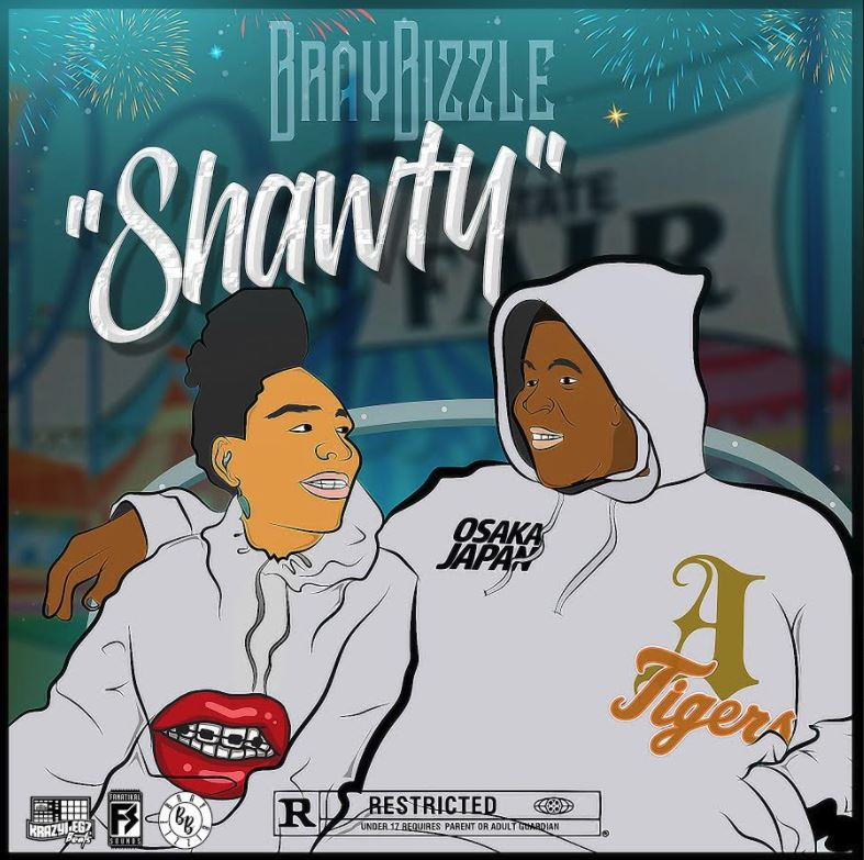 [Single] BrayBizzle - Shawty