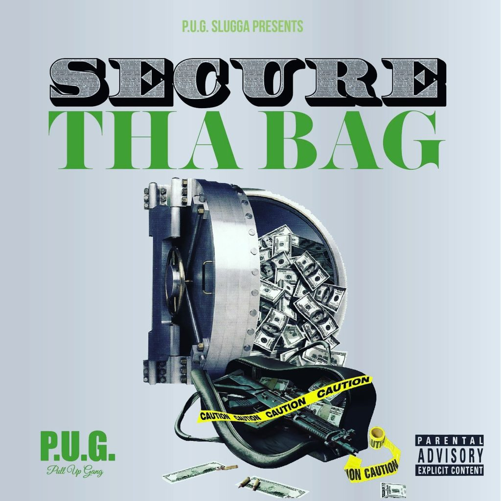 [Single] P.U.G. Slugga 'Secure the Bag'