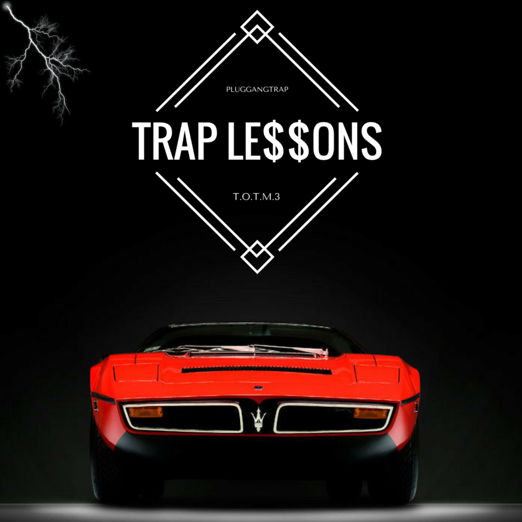 [Mixtape] PluggangTrap 'TrappinOuttheMazi3 - Trap Lessons'