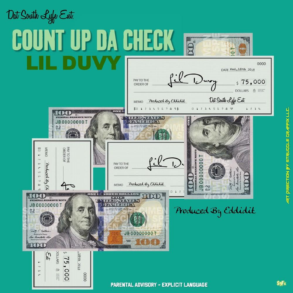 [Single] Lil Duvy 'Count Up A Check' | @duvyhuncho