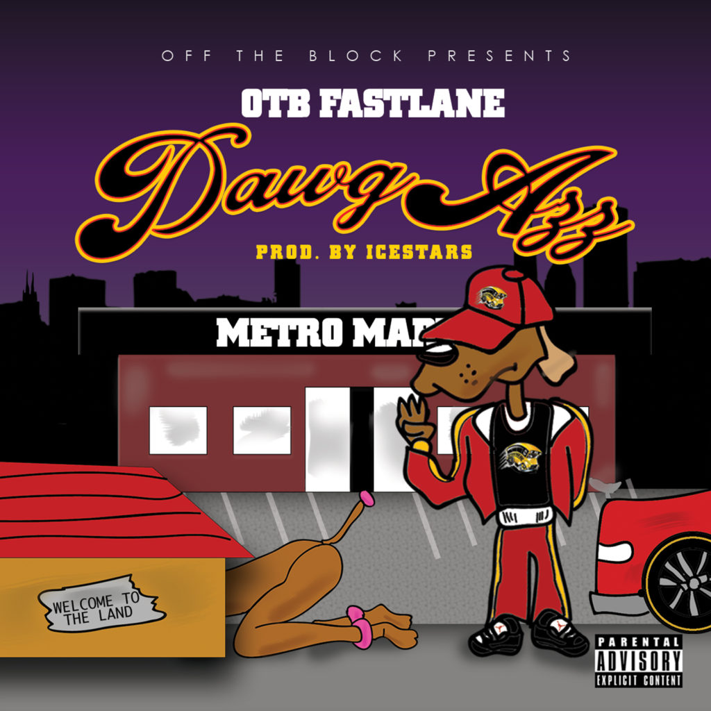 [Single] OTB Fastlane - Dawg Azz | StreetsOnPoint