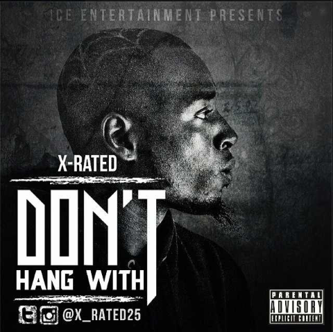 [Single] @X_RATED25 'Don't Hang With'