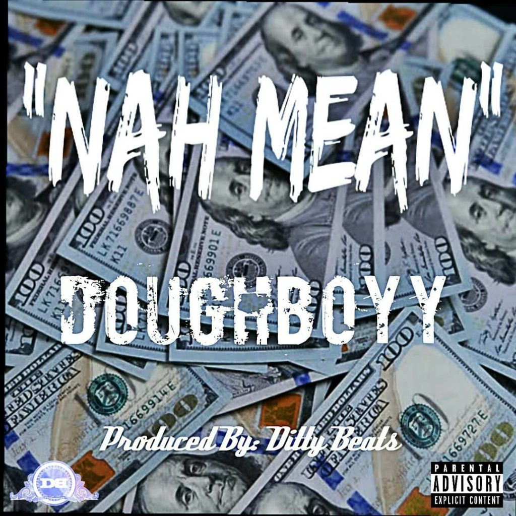 [Single] Dough Boyy 'Nah Mean'