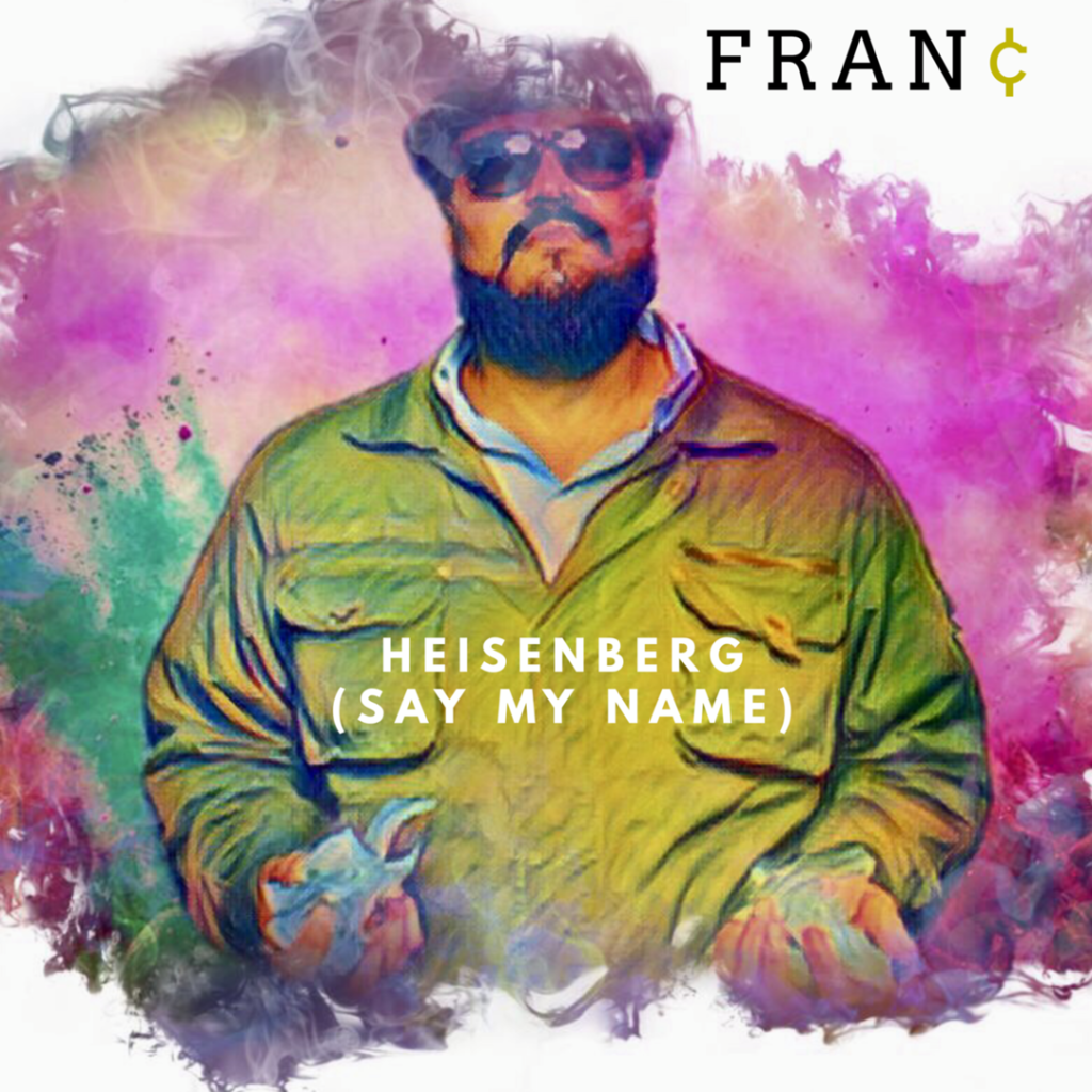 "[Single] FRAN¢ ""Heisenberg (Say My Name)"" 