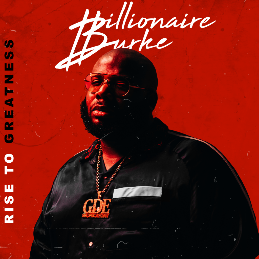 [EP] Billionaire Burke 'Rise to Greatness'