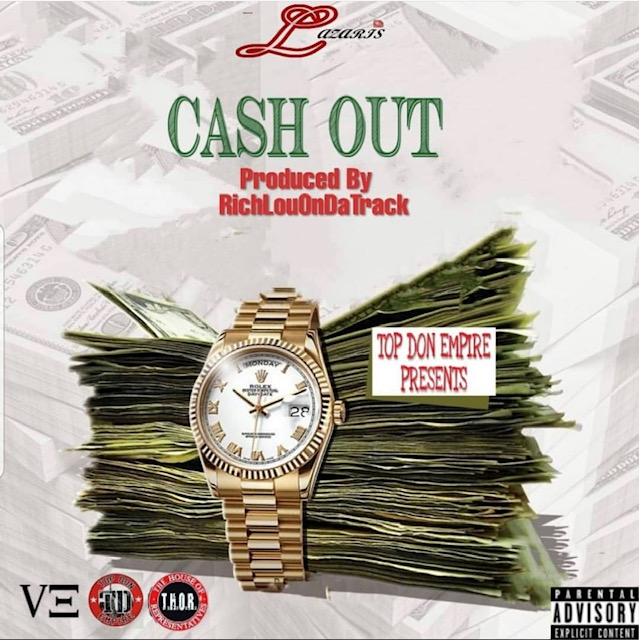 [Single] Lazaris The Top Don 'Cash Out'