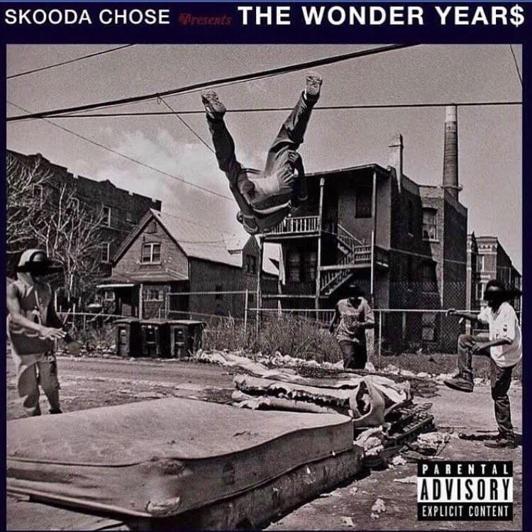 [Mixtape] @SkoodaChose 'The Wonder Year$'